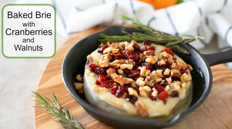 Warm Brie Appetizer with Cranberries and Walnuts