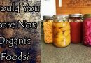 Should You Store Non Organic Foods